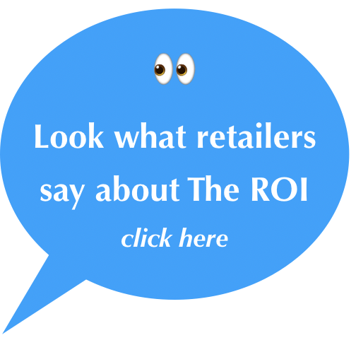 What retailers say about The ROI